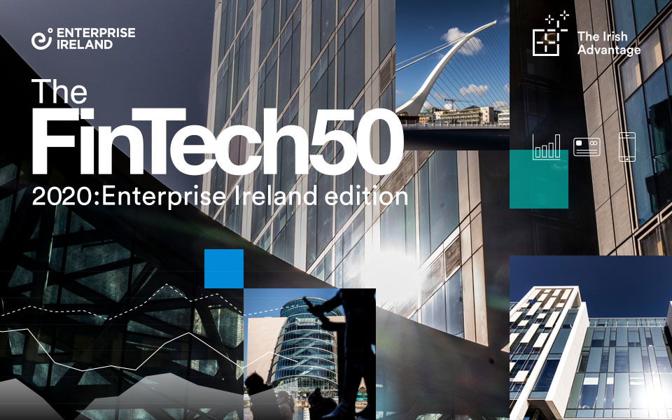 Irish fintechs take over The FinTech50